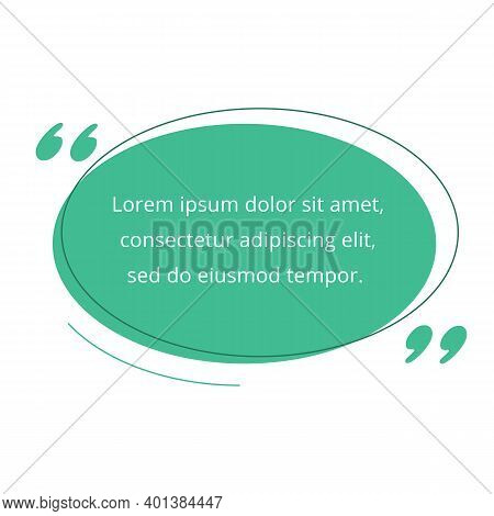 Quote Blank Frame Vector Template. Green Speech Bubble. Quotation, Citation Text Box Design. Oval Em