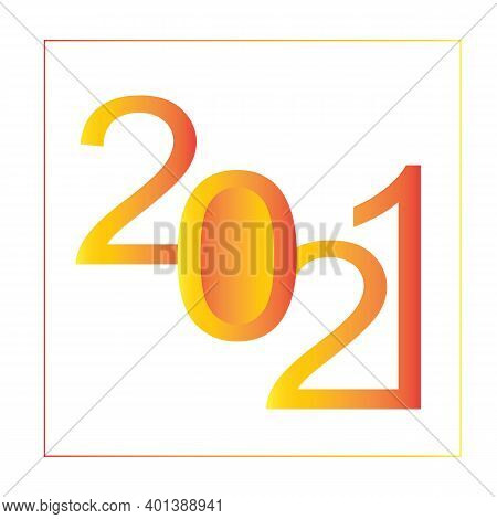 2021 Gradient Sunlight Energy, 2021 Happy New Year With Border, Happy New Year 2021 To Start New Ene