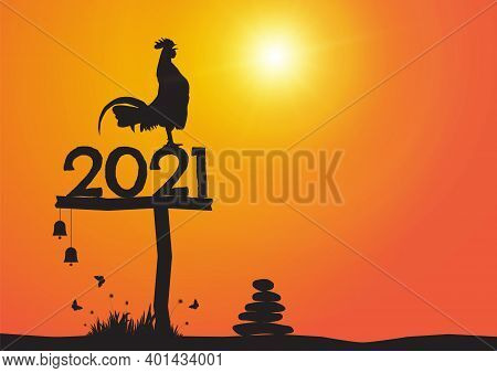 Silhouette Of Chicken Crowing On Number 2021 On Sunrise Background, New Year Celebration Concept Vec