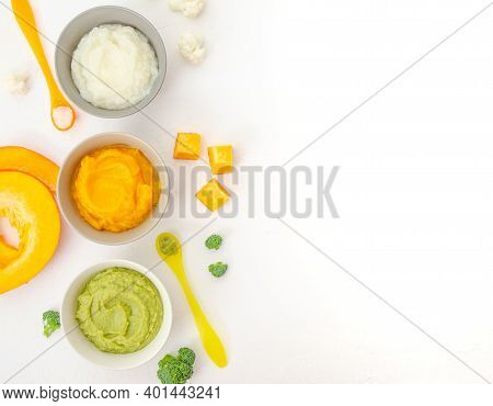 Baby Food. Variation Of The Three Homemade Vegetable Puree In Bowls. Pumpkin Puree, Cauliflower Pure