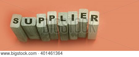 Supplier Word Made With Wooden Blocks. Business Concept