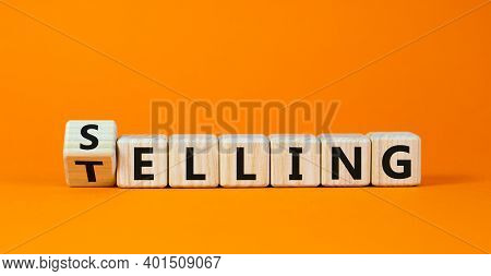 Selling Or Telling Symbol. Turned Wooden Cubes And Changed The Word 'telling' To 'selling'. Beautifu