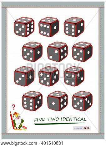 Logic Puzzle Game For Children And Adults. Find Two Identical Dices. Printable Page For Kids Brain T