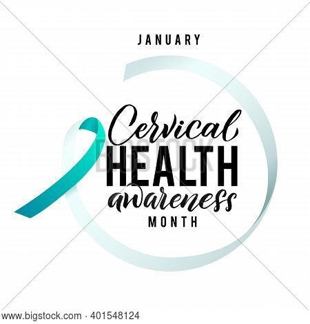 Cervical Cancer Vector Illustration. Ribbon Around Letters. Vector Stroke White And Teal Ribbon. Jan