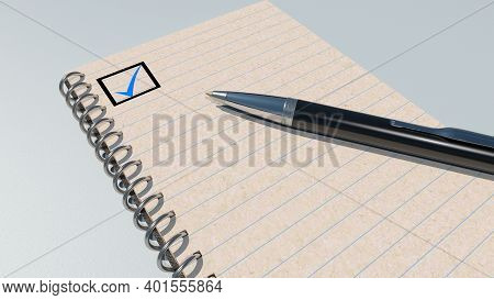 Checkmark In An Open Notebook And A Ballpoint Pen. 3d Rendering