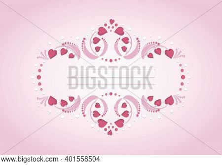 Valentines Day. Vector Openwork Background. Decorative Heart Frame. Greeting Card, Festive Backgroun