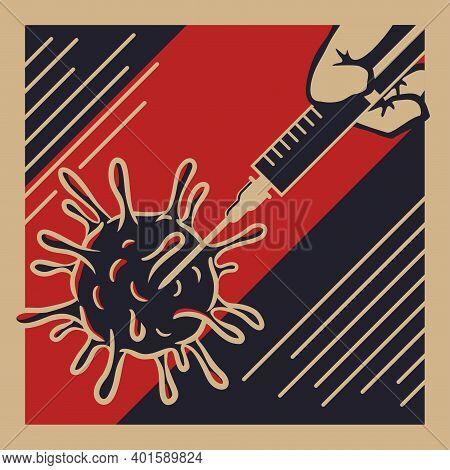 Total Vaccination Concept. Poster In Retro War Propaganda Poster. Syringe As Air Defense Missles Att