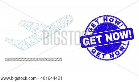 Web Mesh Airplane Takeoff Icon And Get Now Exclamation Seal. Blue Vector Round Grunge Seal With Get