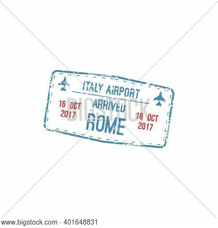 Italy Airport Arrival Stamp, Rome City Destination. Vector Visa Sign Template, Planes And Date