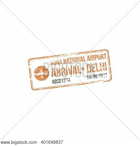 Delhi India National Airport Isolated Arrival Stamp. Vector Grunge Seal, Official Visa In Passport T