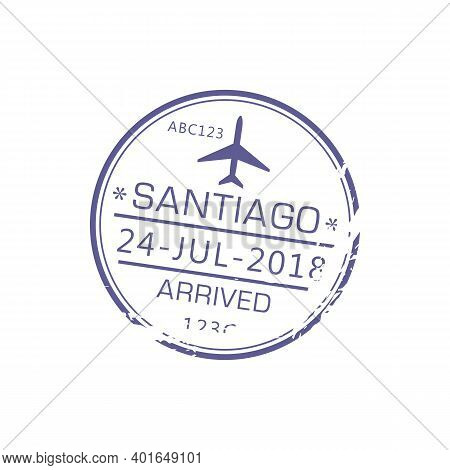 Santiago De Chile Or Santiago De Compostela Arrived Stamp Isolated Grunge Icon With Airplane. Vector