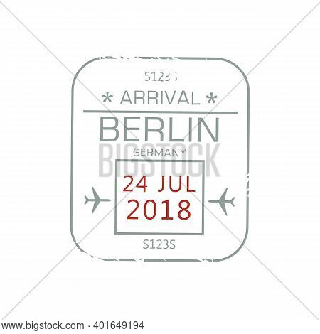 Berlin Arrival Visa Stamp Isolated Sign Of Border Control In Passport. Vector Grunge German Country