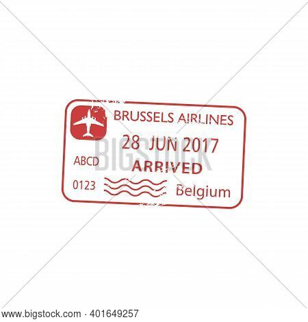 Belgium Visa Stamp Isolated, Arrived By Brussels Airlines. Vector Grunge Passport Control Sign