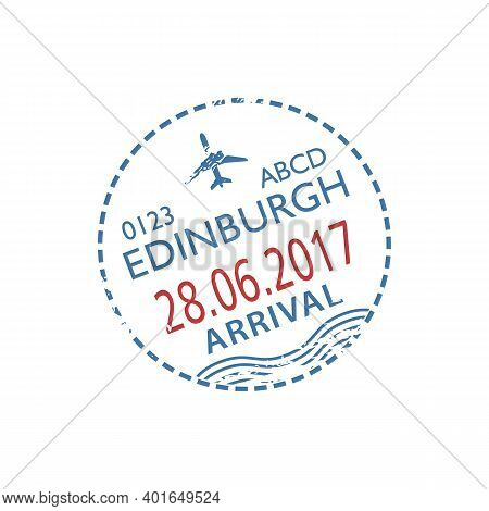 Edinburgh Airport Arrival Visa Round Stamp Isolated. Vector Scotland And Uk Border Control, Arrived