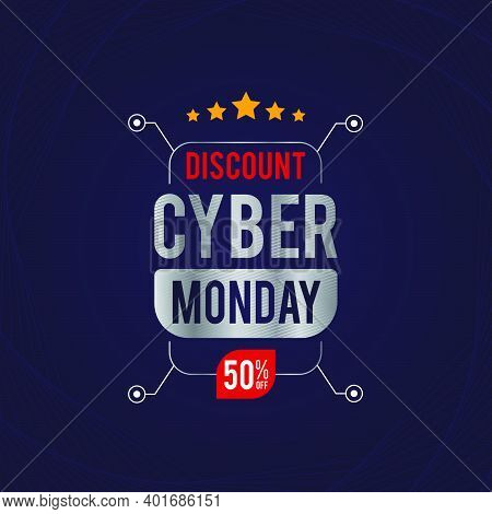 Cyber Monday Sale Banner With Special Discount. Cyber Monday Up To 50% Off.