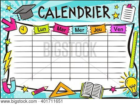 French Bright Template Of A School Schedule For 5 Days Of The Week For Students. Blank For A List Of