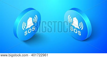 Isometric Alarm Bell And Sos Lettering Icon Isolated On Blue Background. Warning Bell, Help Sign. Em