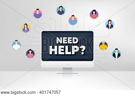 Need Help Symbol. Remote Team Work Conference. Support Service Sign. Faq Information. Online Remote