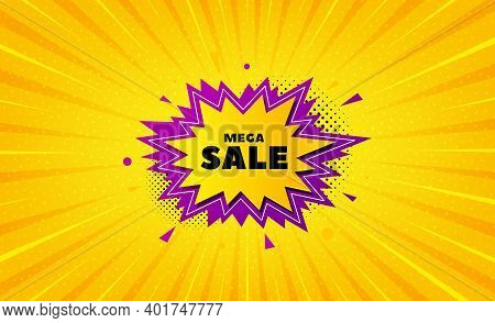 Mega Sale Sticker. Yellow Background With Offer Message. Discount Banner Shape. Coupon Bubble Icon.