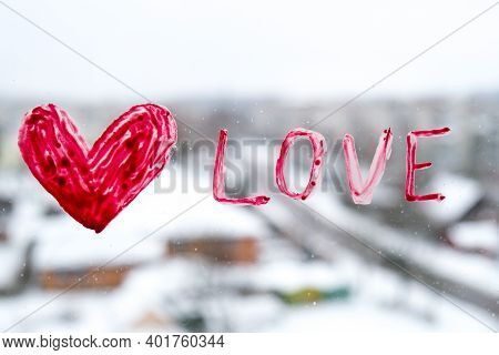 Red Heart Love On A Window, Stay Home, Quarantine Leisure, Let's All Be Well, Valentines Day, Love