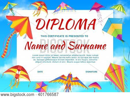 Kindergarten Diploma, School Certificate With Color Kites. Kids Diploma For Participation, Education