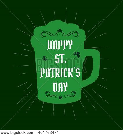 St Patrick Day Irish Traditional Holiday Shamrock Clover Leaf And Beer Mug With Froth On Green Backg