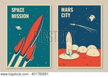 Mars City And Space Mission Posters, Banners, Flyers. Vector Illustration. Concept For Shirt, Print,