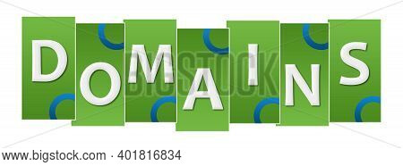 Domains Concept Image With Text Over Green Blue Background.