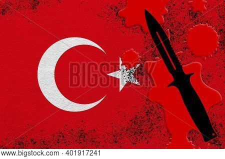 Turkey Flag And Black Tactical Knife In Red Blood. Concept For Terror Attack Or Military Operations