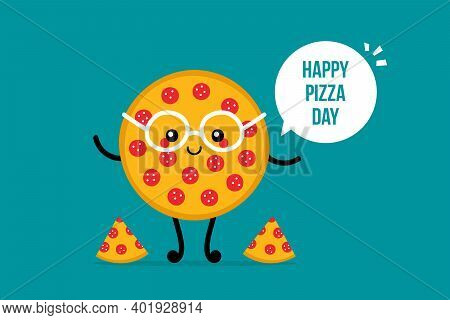 Pizza Day Vector Card, Illustration With Cute Cartoon Style Round Pepperoni Pizza Character In Glass