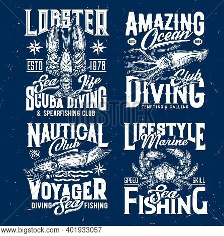 Scuba Diving And Marine Fishing T-shirt Print Template. Lobster, Squid Or Cuttlefish And Crab Engrav