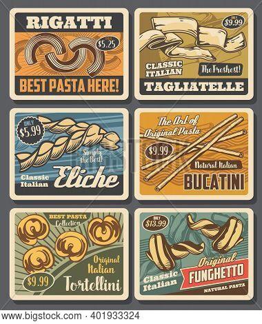 Italian Pasta Retro Posters, Vector Macaroni Rigatti, Tagliatelle And Eliche With Bucatini, Tortelli