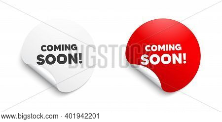 Coming Soon. Round Sticker With Offer Message. Promotion Banner Sign. New Product Release Symbol. Ci