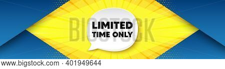 Limited Time Symbol. Background With Offer Speech Bubble. Special Offer Sign. Sale. Best Advertising