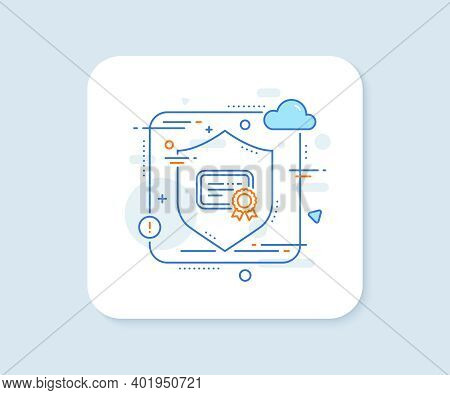 Certificate Line Icon. Abstract Vector Button. Verified Document Sign. Accepted Or Confirmed Symbol.