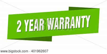 2 Year Warranty Banner Template. 2 Year Warranty Ribbon Label Sign