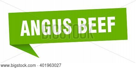 Angus Beef Speech Bubble. Angus Beef Sign. Angus Beef Banner