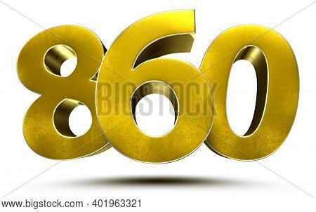 860 Numbers 3d Illustration On White Background With Clipping Path.