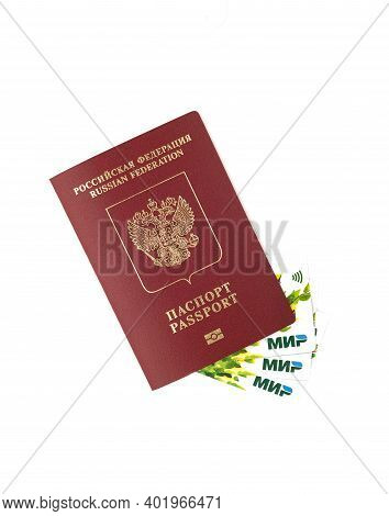 Moscow, Russia, December 31, 2020: Russian Passport And Credit Cards Of The Russian Payment System M