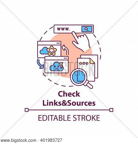 Checking Links And Sources Concept Icon. Fake News Checking Idea Thin Line Illustration. Low-credibi