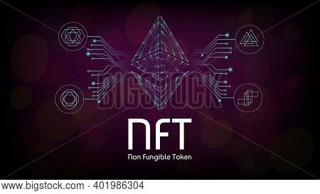 Nft Non Fungible Tokens Infographics With Pcb Tracks And Different Tokens On Dark Background. Pay Fo
