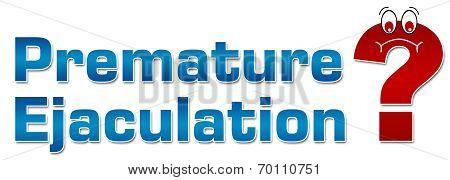 Premature Ejaculation Concept