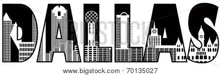 Dallas City Skyline Text Outline Black And White Illustration