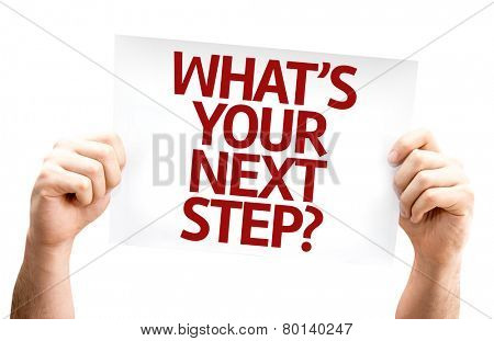 What's Your Next Step? card isolated on white background