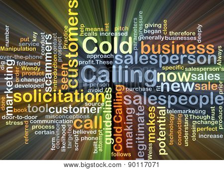 Background concept wordcloud illustration of cold calling glowing light