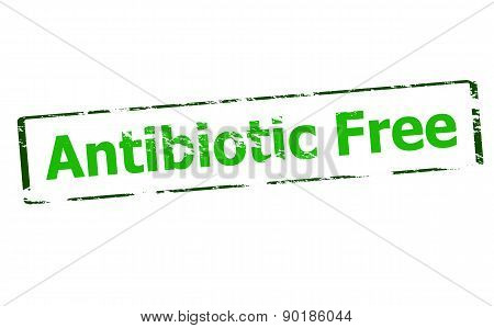 Rubber stamp with text antibiotic free inside vector illustration poster