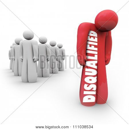Disqualified person stands apart and alone from group after being denied or rejected for lacking experience or qualification poster