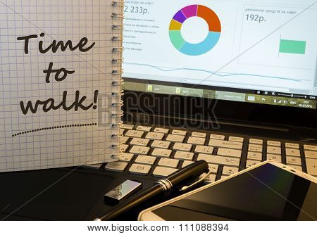 Inscription - Time To Walk In Notepad On Office Working Place