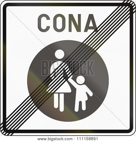 Slovenian Road Sign - End Pedestrian Zone. Cona Means Zone