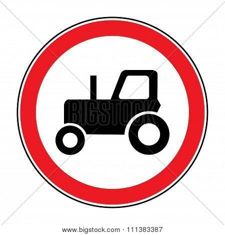 No Tractor Road Sign